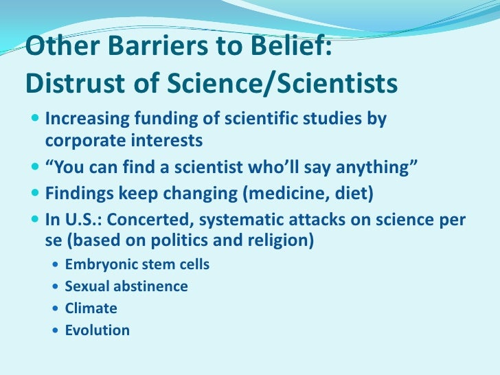 9 Other Barriers To BeliefDistrust