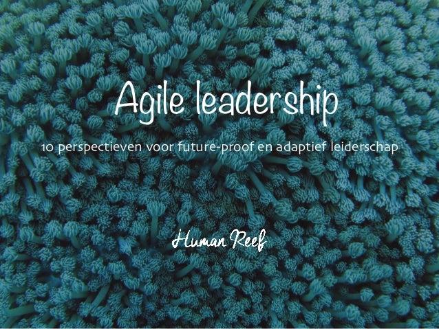 "–Albert Einstein ""Look deep into nature and you will understand everything better."" Agile leadership 10 perspectieven voor..."
