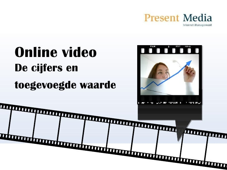 Online video De cijfers en toegevoegde waarde