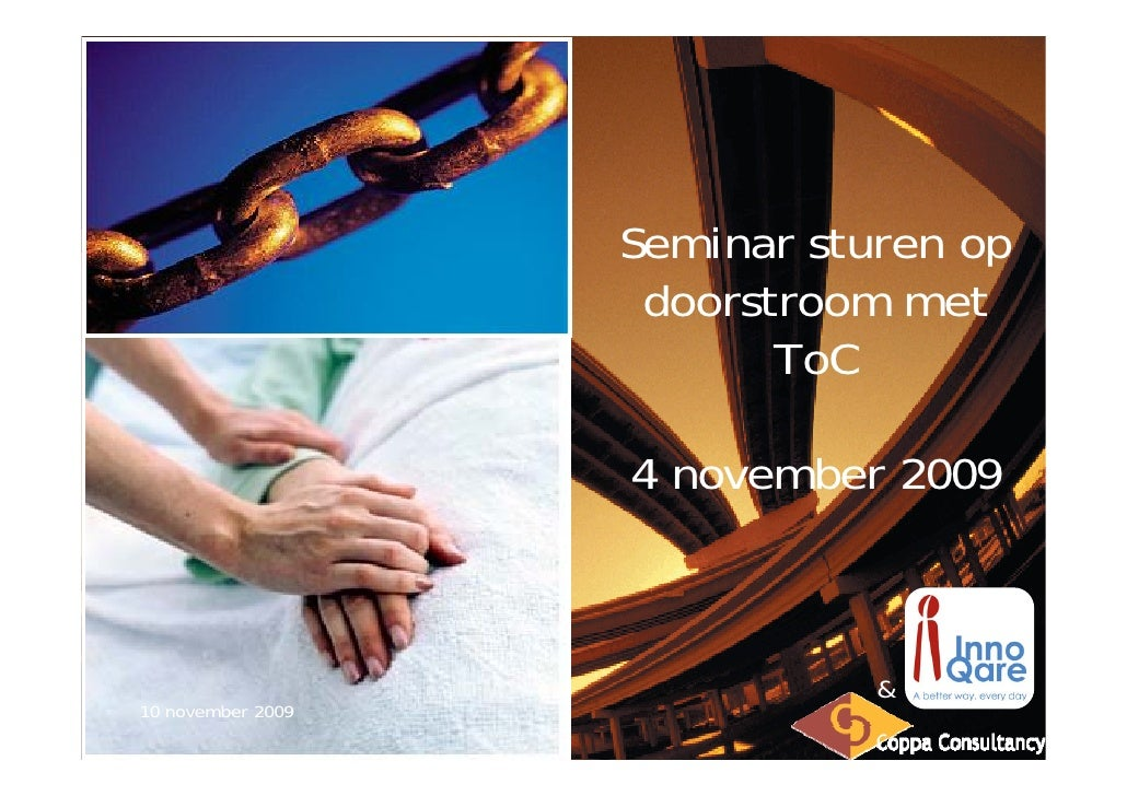 Seminar sturen op                     doorstroom met                           ToC                     4 november 2009    ...