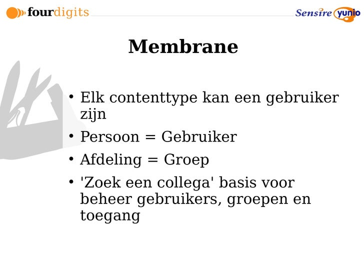 Membrane       Elk contenttype kan een gebruiker     zijn      Persoon = Gebruiker      Afdeling = Groep      'Zoek ee...