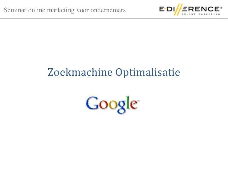 Zoekmachine Optimalisatie<br />