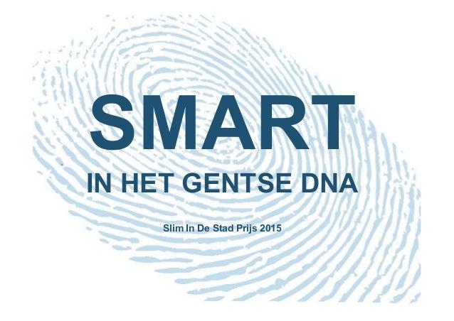 SMART IN HET GENTSE DNA Slim In De Stad Prijs 2015