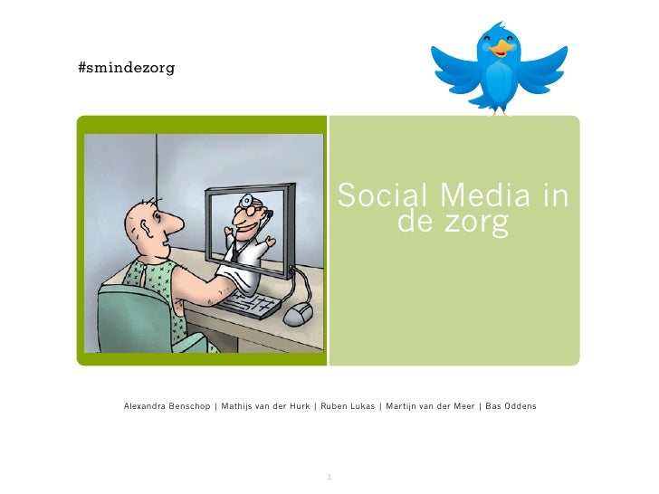 #smindezorg                                                     Social Media in                                           ...