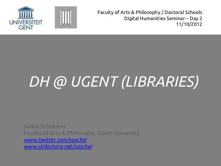 Faculty of Arts & Philosophy / Doctoral Schools                                         Digital Humanities Seminar – Day 2...