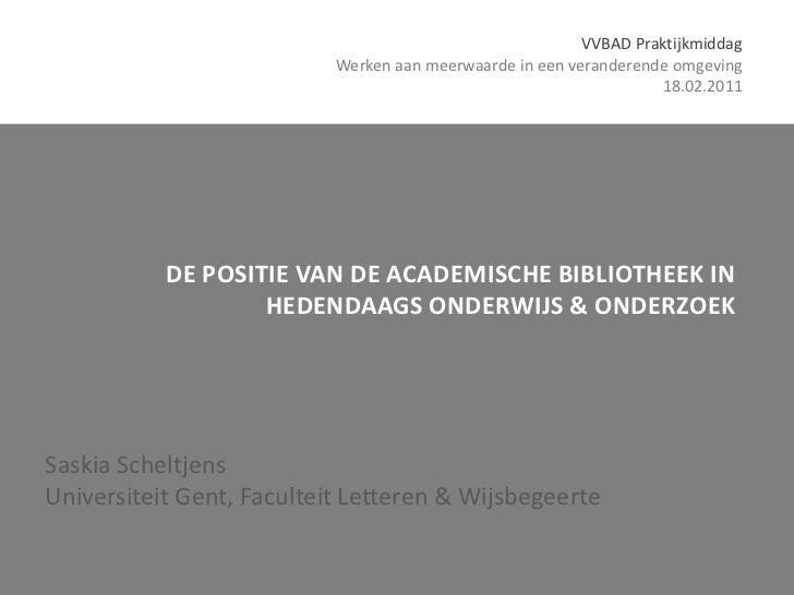 VVBAD Praktijkmiddag                           Werken aan meerwaarde in een veranderende omgeving                         ...
