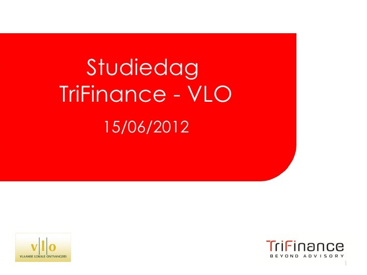 Click to edit Master title style      Studiedag  TriFinance - VLO             15/06/2012                                  ...