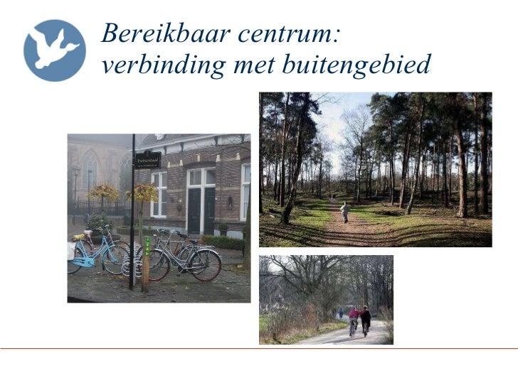 Bereikbaar centrum:  verbinding met buitengebied