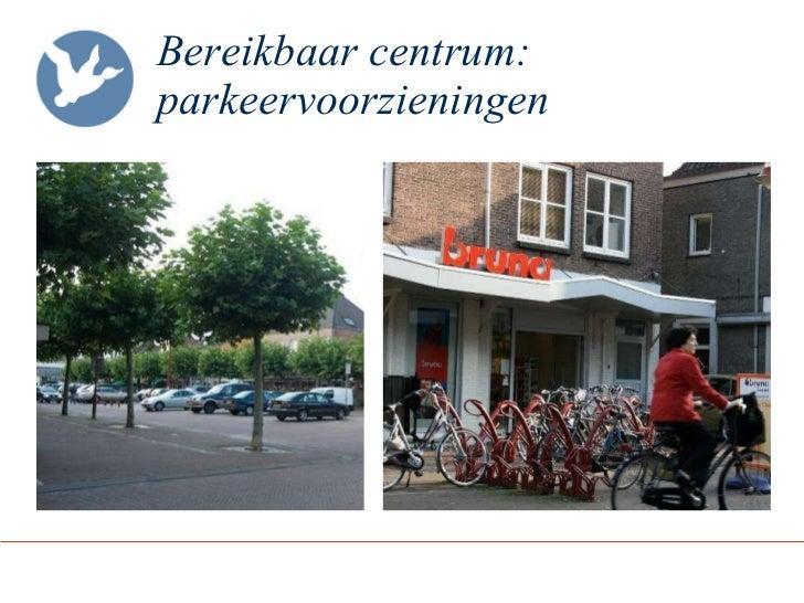 Bereikbaar centrum: parkeervoorzieningen