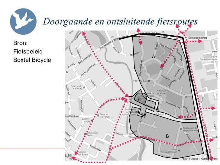 Doorgaande en ontsluitende fietsroutes   <ul><li>Bron: </li></ul><ul><li>Fietsbeleid </li></ul><ul><li>Boxtel Bicycle  </l...