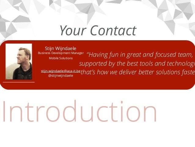 How to transform your business with Appcelerator (Stijn Wijndaele) Slide 2