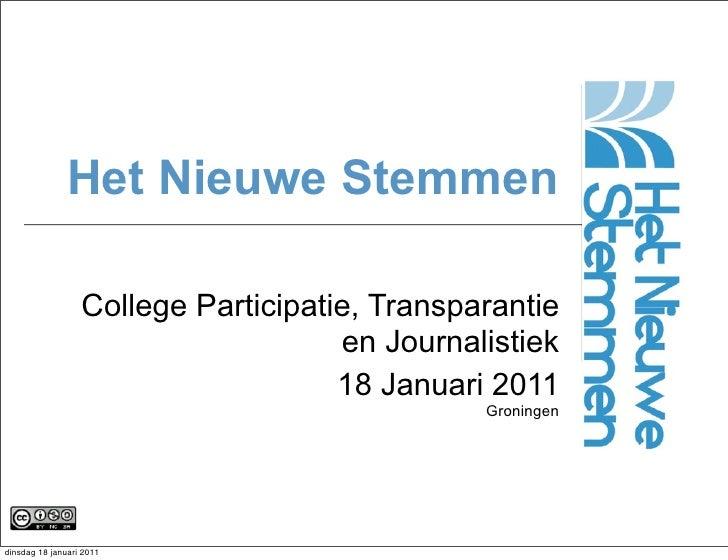 Het Nieuwe Stemmen                  College Participatie, Transparantie                                     en Journalisti...