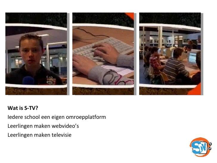 Presentatie S-TV Online Slide 3