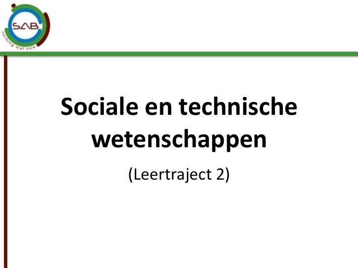 Sociale en technische  wetenschappen     (Leertraject 2)