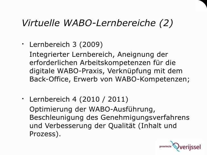 Virtuelle WABO-Lernbereiche (2)   Lernbereich 3 (2009)   Integrierter Lernbereich, Aneignung der   erforderlichen Arbeits...