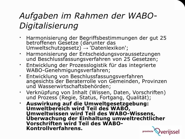 Aufgaben im Rahmen der WABO- Digitalisierung  Harmonisierung der Begriffsbestimmungen der gut 25   betroffenen Gesetze (d...