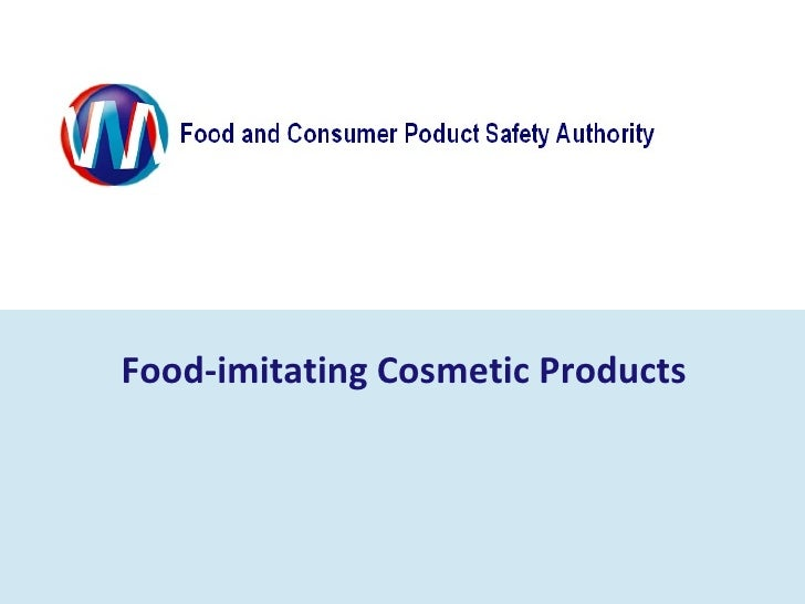 Food-imitating Cosmetic Products