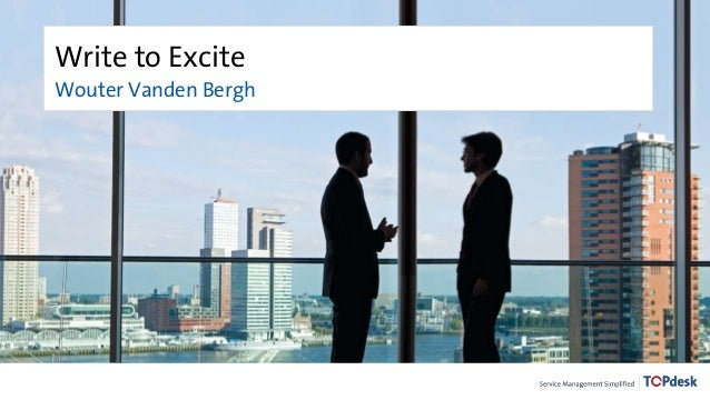 Write to Excite Wouter Vanden Bergh