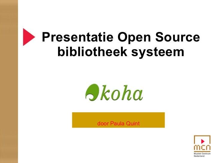 Presentatie Open Source bibliotheek systeem door Paula Quint