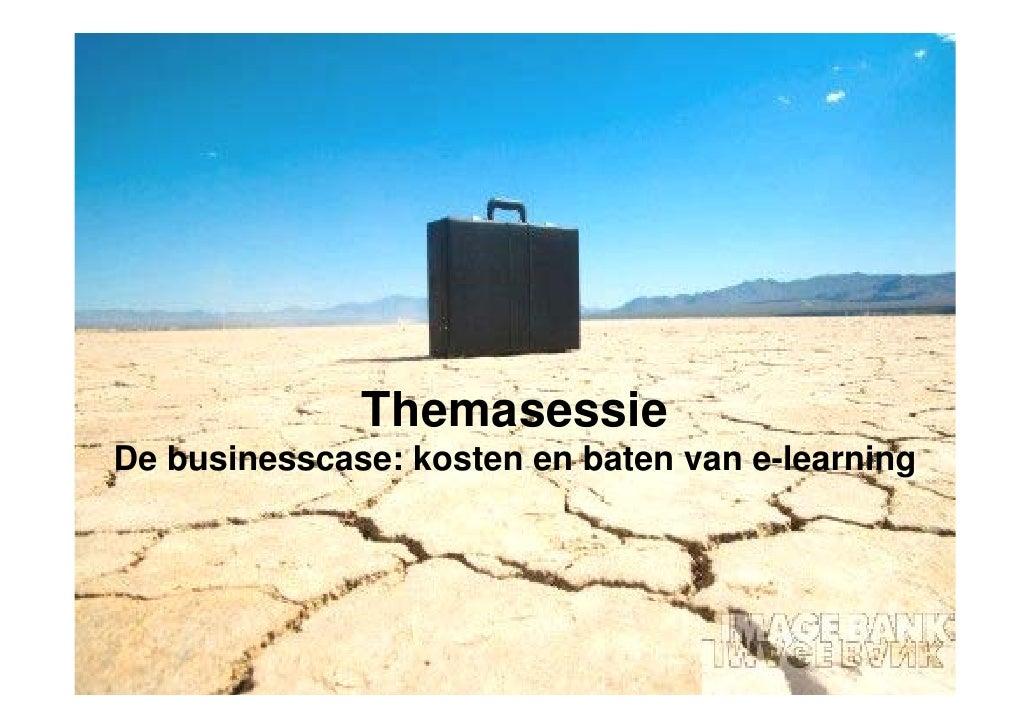 Themasessie De businesscase: kosten en baten van e-learning