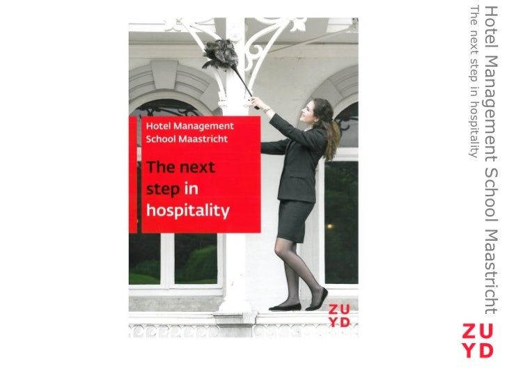 Hotel Management School MaastrichtThe next step in hospitality