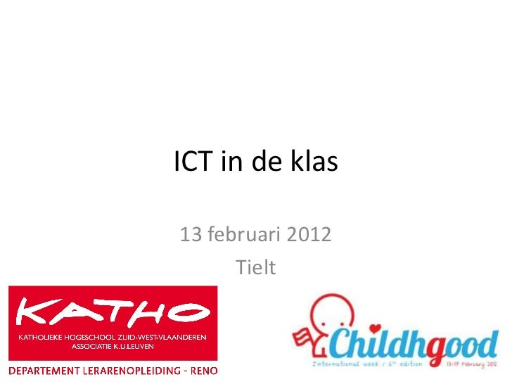 ICT in de klas13 februari 2012      Tielt