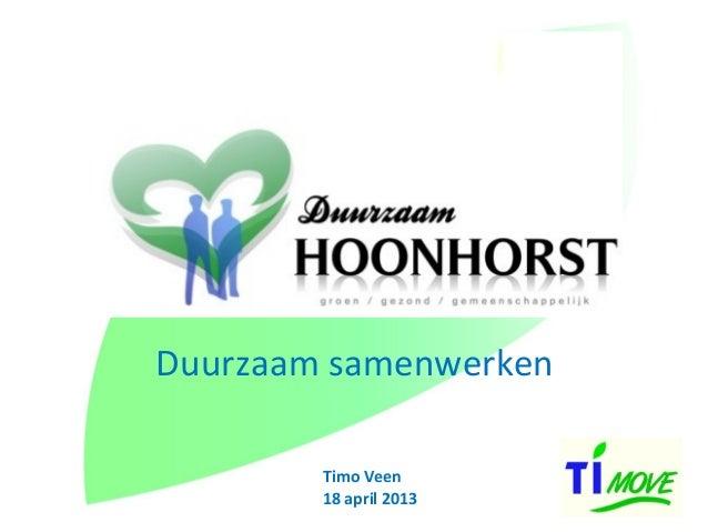 Duurzaam samenwerkenTimo Veen18 april 2013
