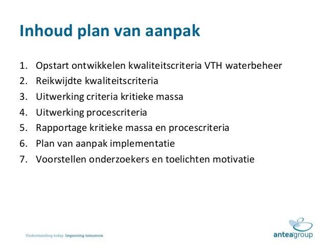 plan van aanpak implementatie Presentatie toelichting plan van aanpak kwaliteitscriteria vth waterb… plan van aanpak implementatie