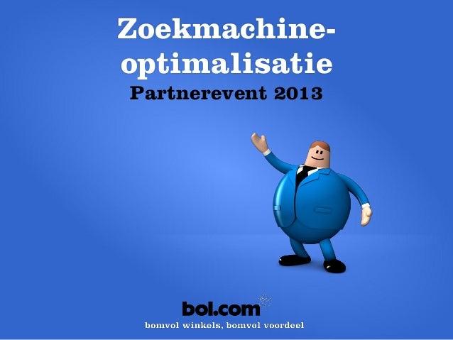 Zoekmachine-optimalisatiePartnerevent 2013