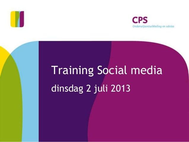 Training Social media dinsdag 2 juli 2013
