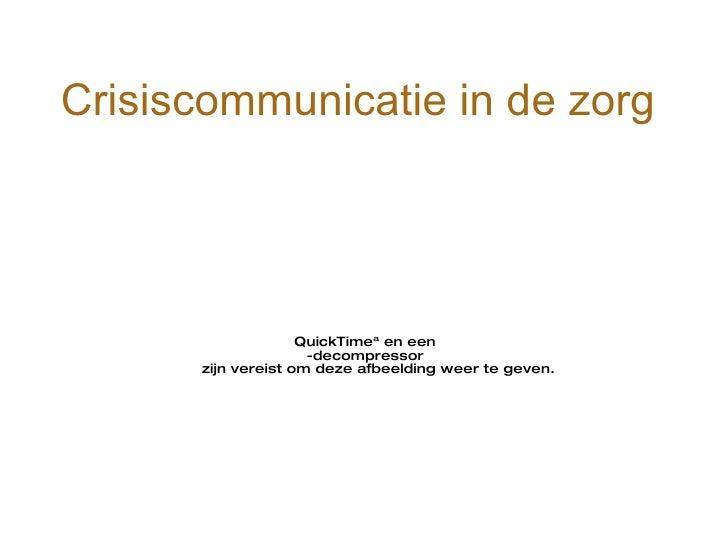 Crisiscommunicatie in de zorg