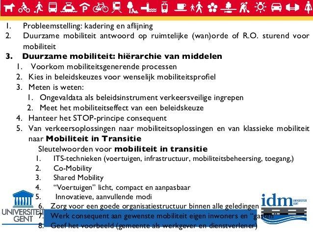 1. 2.  Probleemstelling: kadering en aflijning  Duurzame mobiliteit antwoord op ruimtelijke (wan)orde of R.O. sturend vo...