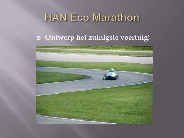 HAN Eco Marathon<br />Ontwerp het zuinigste voertuig!<br />