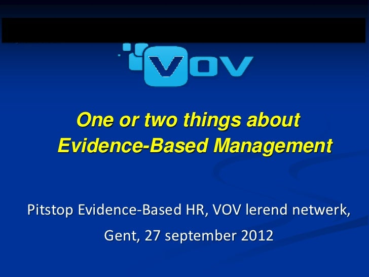 Postgraduate Course                    One or two things about                  Evidence-Based Management        Pitstop E...