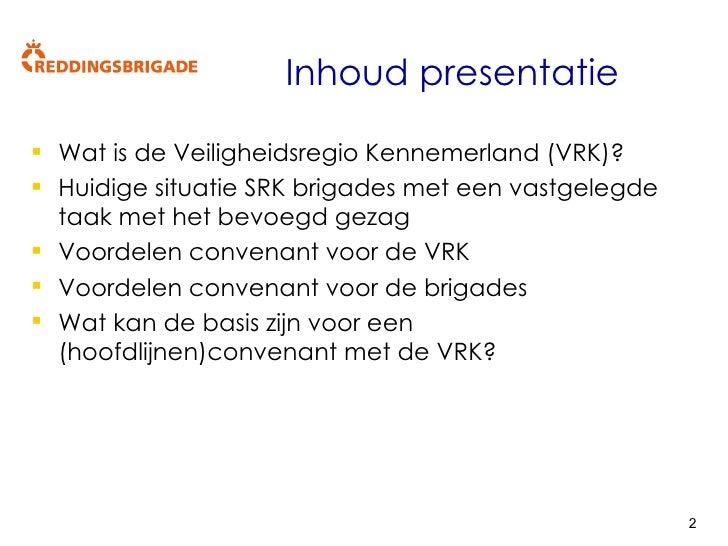 Presentatie VRK SRK 10 Oktober 2008 V1 1 Slide 2