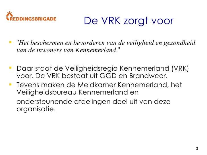 Presentatie VRK SRK 10 Oktober 2008 V1 1 Slide 3