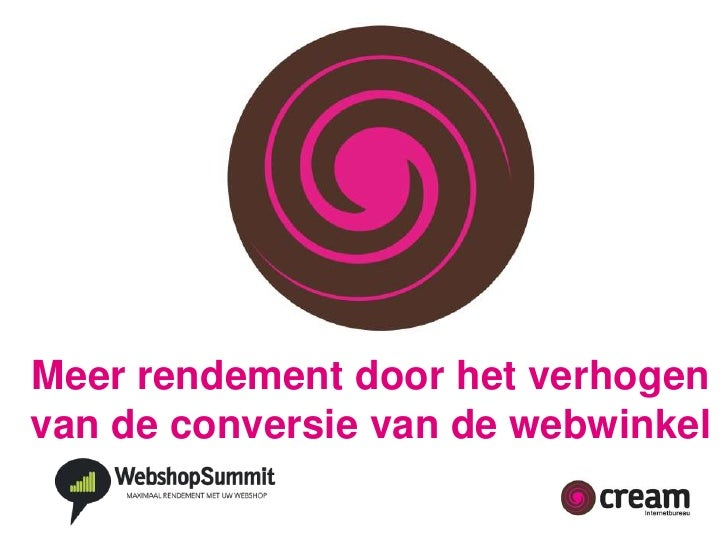 Meer rendement door het verhogen van de conversie van de webwinkel<br />