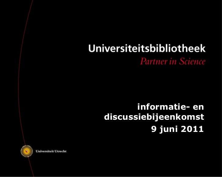 informatie- en discussiebijeenkomst 9 juni 2011