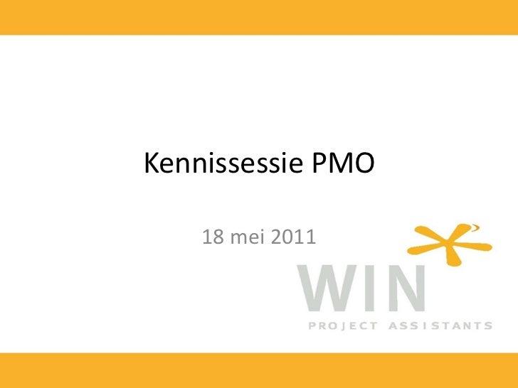 Kennissessie PMO    18 mei 2011