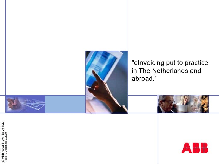 """""""eInvoicing put to practice in The Netherlands and abroad."""""""