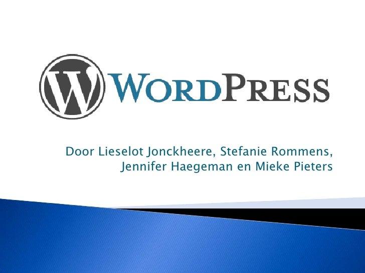 Door LieselotJonckheere, StefanieRommens, Jennifer Haegeman en Mieke Pieters<br />