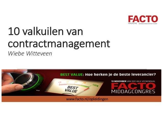 10valkuilen van contractmanagement WiebeWitteveen www.facto.nl/opleidingen