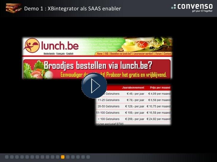 Demo 1 : XBintegrator als SAAS enabler