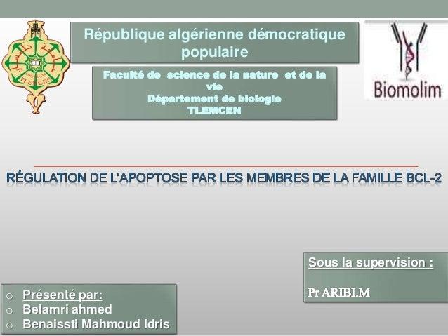 Faculté de science de la nature et de la vie Département de biologie TLEMCEN o Présenté par: o Belamri ahmed o Benaissti M...