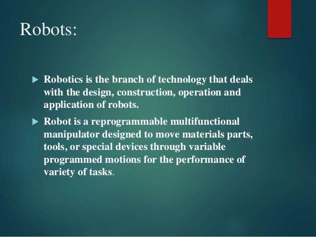 Presentation On Robotic Technology