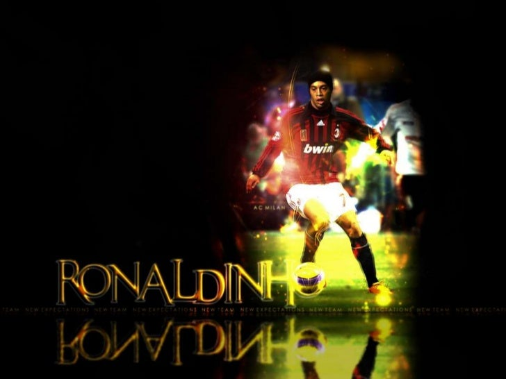 Ronaldinho has won the bestplayer in the world trophymore than once. He basicallyscores a hat trickeverytime!!!!!!!!