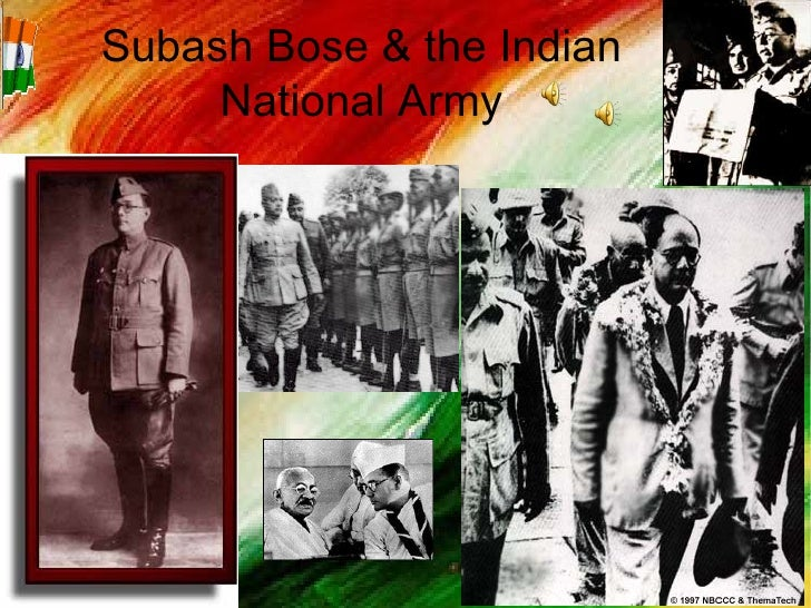Subash Bose & the Indian National Army