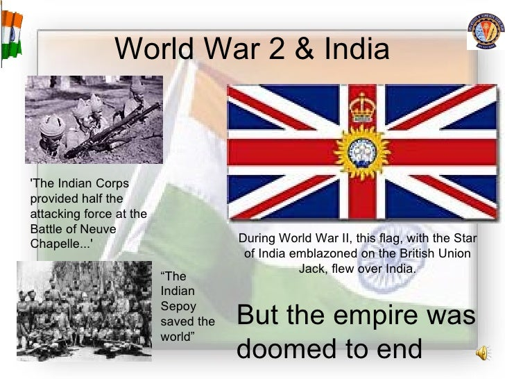 World War 2 & India During World War II, this flag, with the Star of India emblazoned on the British Union Jack, flew over...