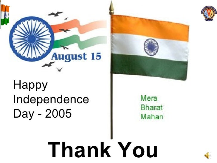 Thank You Happy Independence Day - 2005