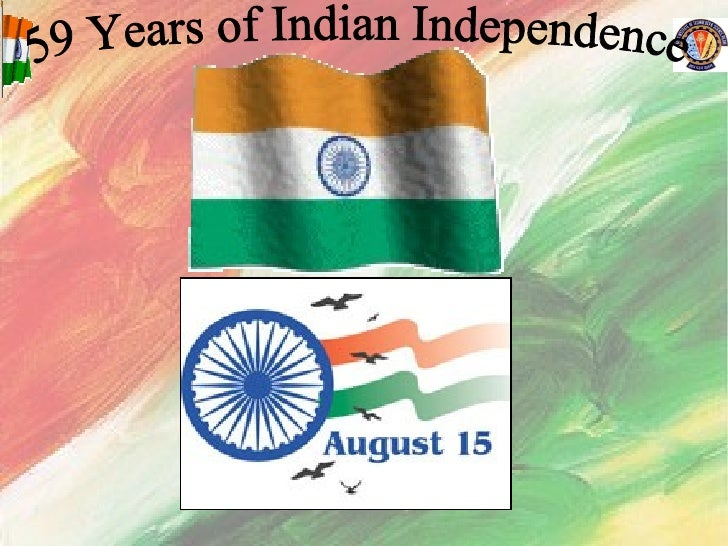 59 Years of Indian Independence